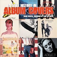 A Bried History Of Album Covers Updated Version  Book