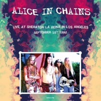 Alice In Chains - Live At Sheraton La Reina In Los Angeles   September 15Th 1990 - Vinyl
