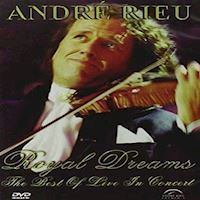 Andre Rieu  Royal Dreams  Best of Live in Concert DVD
