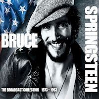 Bruce Springsteen - The broadcast collection 1973  1993 - 5 CD