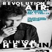 Clinton Heylin  Revolution In The Air The Songs Of Bob Dylan Vol 1 195773  Book