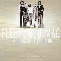 Fleetwood Mac -  Best of Live at Life Becoming A Landslide Passaic New Jersey broadcast 1975 - LP Vinyl