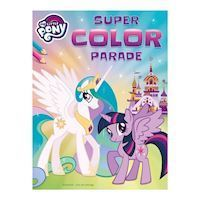 Super Color Parade My Little Pony